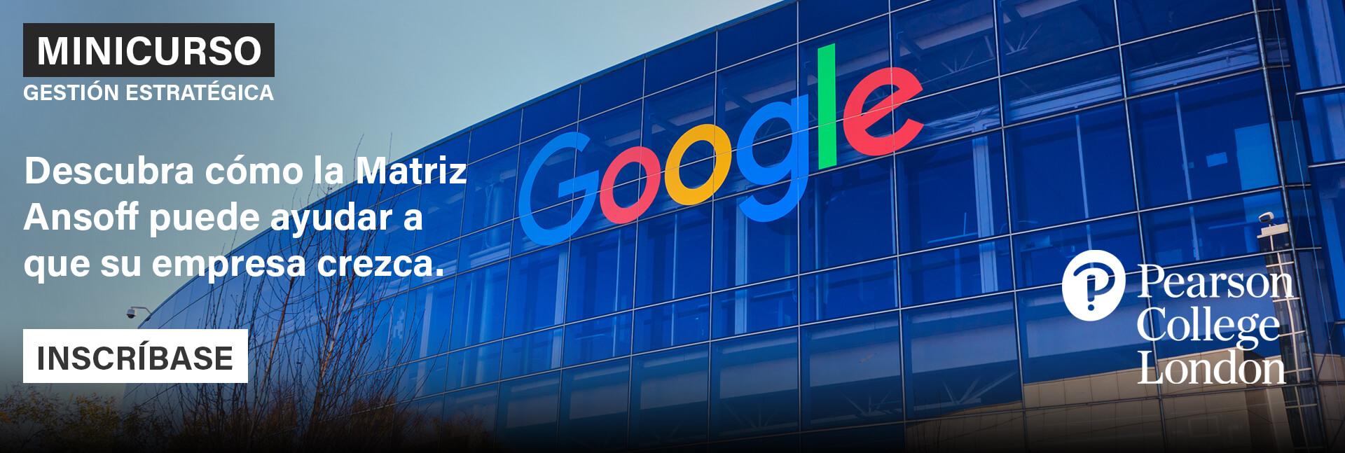 Aumente sus ingresos con la Matriz Ansoff: estudio del caso de Google